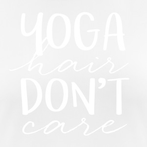 YOGA hair don't care - Frauen T-Shirt atmungsaktiv