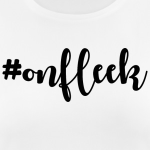 #ONFLEEK - Women's Breathable T-Shirt