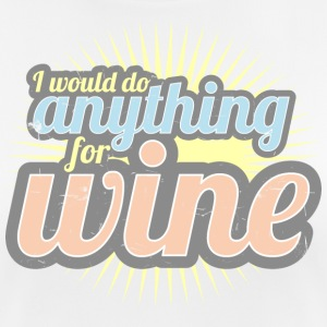 I would do anything for wine - Women's Breathable T-Shirt