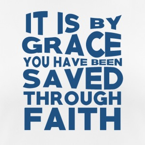 Faith Saved You - Believe - Frauen T-Shirt atmungsaktiv