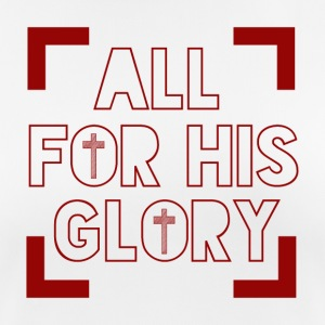 All for his Glory - Women's Breathable T-Shirt