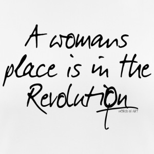 A womans place is in the Revolution - Women's Breathable T-Shirt