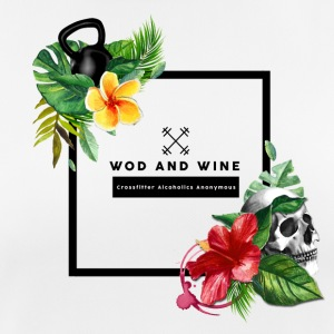 WOD and WINE - Crosfitter Alcoholics Anonymous - Maglietta da donna traspirante