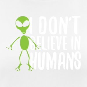I don´t believe in humans - Frauen T-Shirt atmungsaktiv