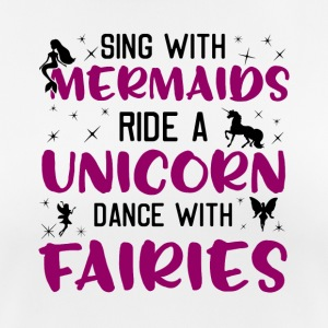 Sing With Mermaid's Ride A Unicorn Dance Fairies - Women's Breathable T-Shirt