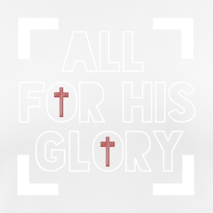 All for His Glory - Believe - Women's Breathable T-Shirt