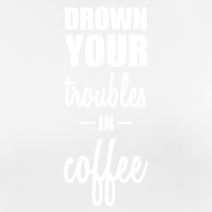Drown your worries in coffee funny sayings - Women's Breathable T-Shirt