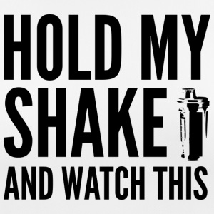 Hold my Shake and watch this - Frauen T-Shirt atmungsaktiv