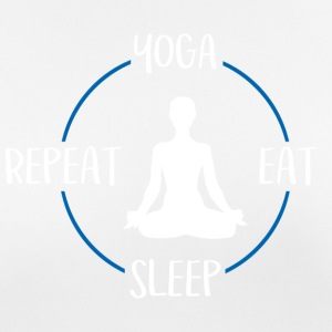 Yoga, Eat, Sleep, Repeat - Pustende T-skjorte for kvinner