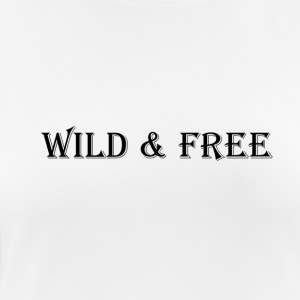 WILD & FREE - Women's Breathable T-Shirt