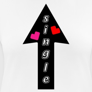 Stadig single? - Dame T-shirt svedtransporterende