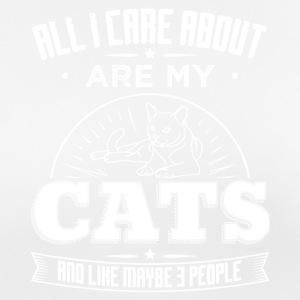 CAT CAT ALL I CARE ABOUT ARE MY CATS W - Women's Breathable T-Shirt
