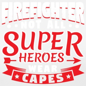 NOT ALL SUPERHEROES WEARCAPES - FIREFIGHTER - Women's Breathable T-Shirt