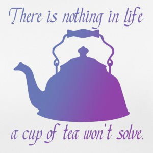 There is nothing in life a cup of tea won't solve - Women's Breathable T-Shirt