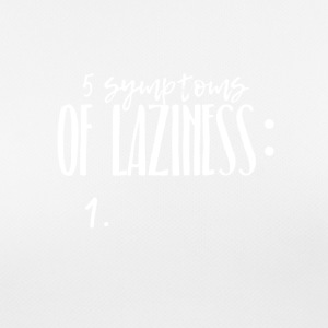 Laziness - the 5 symptoms - funny design - Women's Breathable T-Shirt