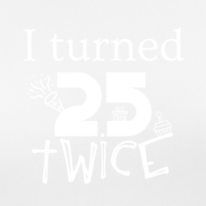 I turned 25 - Women's Breathable T-Shirt