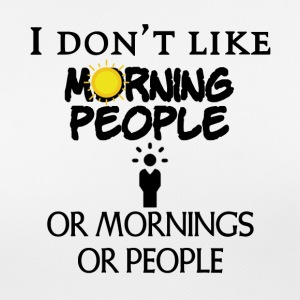 I do not like people or mornings or people - Women's Breathable T-Shirt
