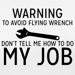 Mechanic: Warning - To Avoid Flyin Wrench, Don't - Women's Breathable T-Shirt
