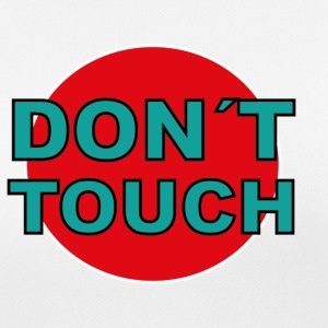 don't touch - Women's Breathable T-Shirt