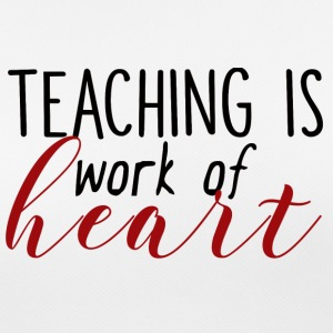 Teacher / School: Teaching Is Work Of Heart - Women's Breathable T-Shirt