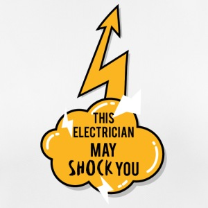 Electrician: This Electrician May Shock You - Women's Breathable T-Shirt