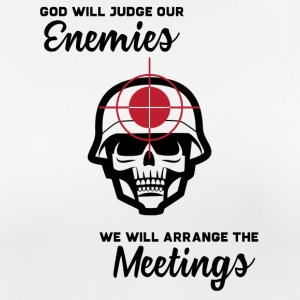 Militär / Soldaten: God Will Judge Our Enemies. We - Frauen T-Shirt atmungsaktiv