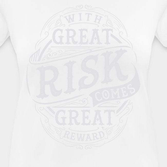 GREAT RISK - GREAT REWARD #2