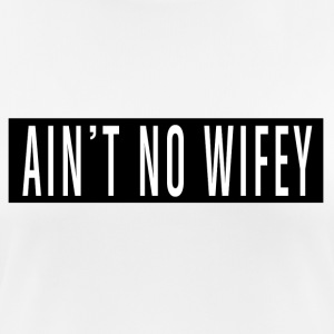 Is not No Wifey - T-shirt respirant Femme