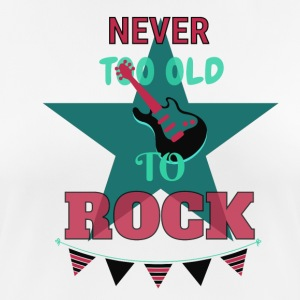 Never too old to rock - Frauen T-Shirt atmungsaktiv