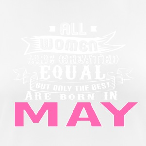 Women are Created Equal Best Are Born In MAY - Women's Breathable T-Shirt