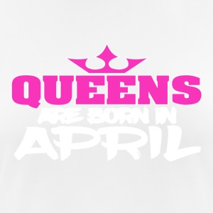 Queens Born In APRIL - Women's Breathable T-Shirt