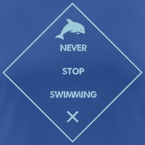 Never Stop Swimming - Women's Breathable T-Shirt