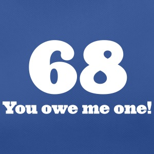68: You Owe Me One! - Women's Breathable T-Shirt