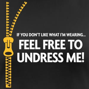 You Do Not Like My Clothes? Undress Me! - Women's Breathable T-Shirt