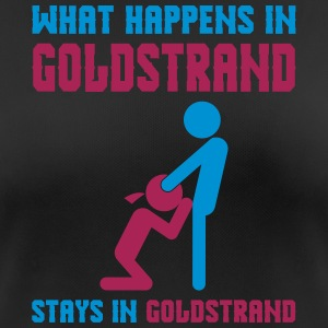 Goldstrand what happens there - Frauen T-Shirt atmungsaktiv