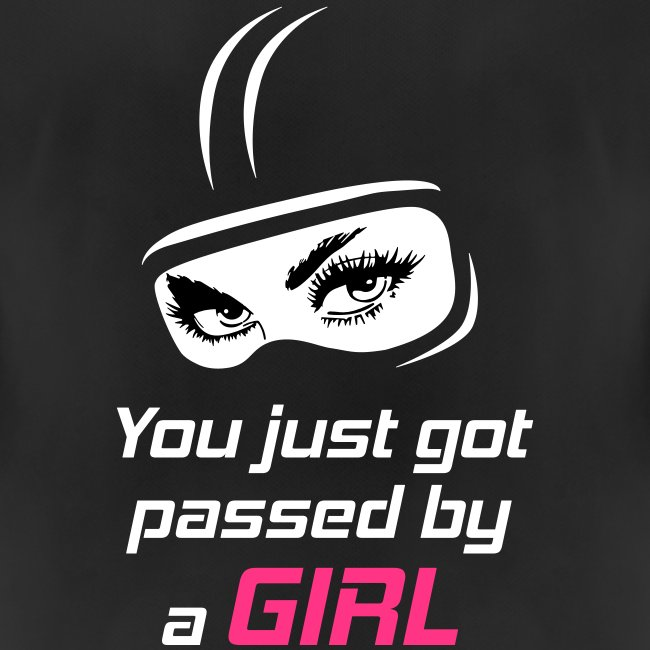 You Just Got Passed By a Girl