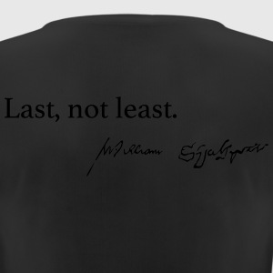 Last, not least. - Frauen T-Shirt atmungsaktiv