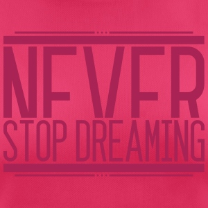 NeverStop Dreaming 001 AllroundDesigns - Women's Breathable T-Shirt