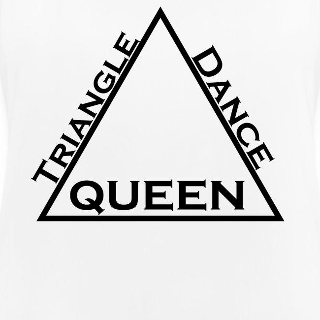 Triangle Dreieck Dance Tanz Queen Königin