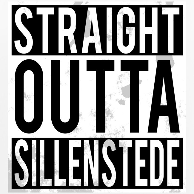 Straight Outta Sillenstede