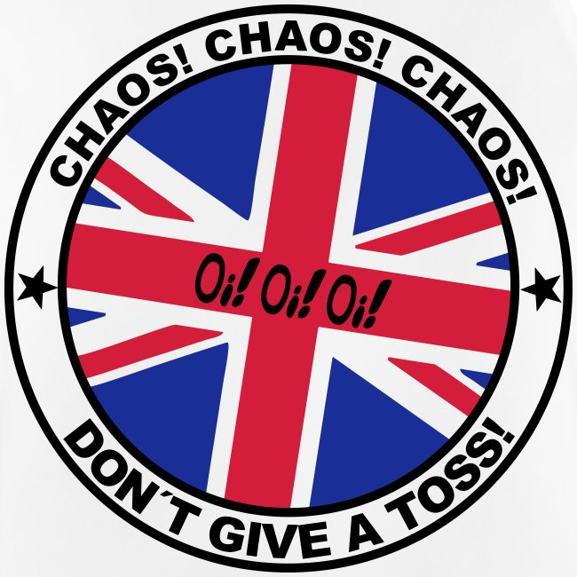 Oi!Oi!Oi! - Chaos Don't Give A Toss
