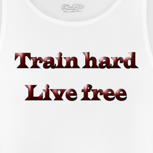 Train hard live free - Men's Breathable Tank Top