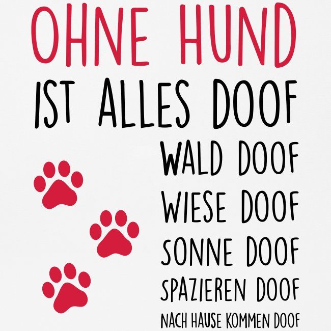 Ohne Hund ist alles doof - Mousepad (Querformat)