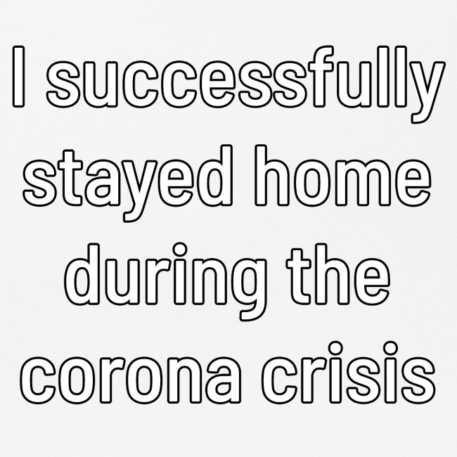 Je suis resté à la maison avec succès