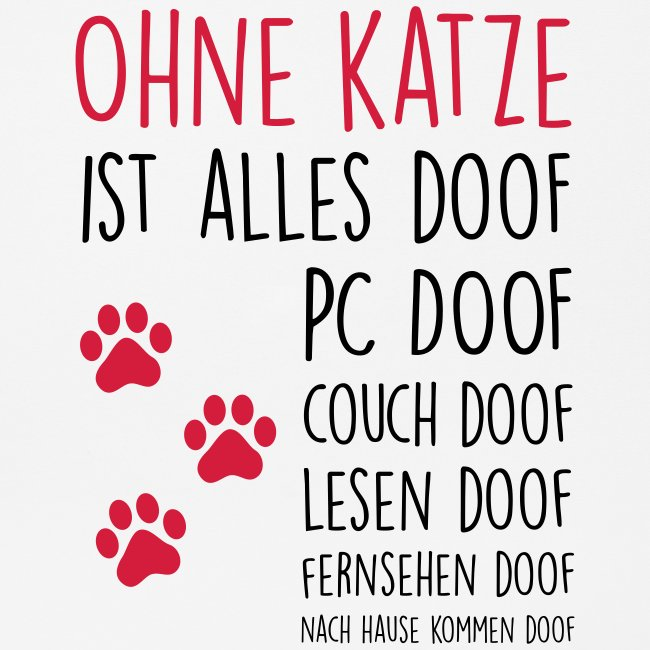 Vorschau: Ohne Katze ist alles doof - Mousepad (Querformat)