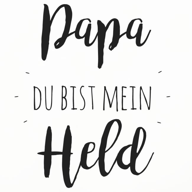 Papa du bist mein Held