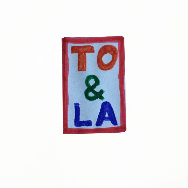 TO & LA