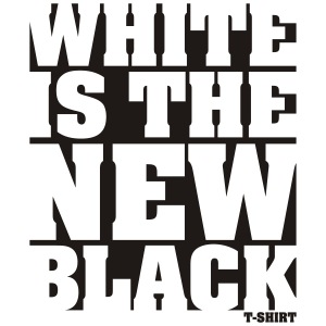 White is the new Black t shirt