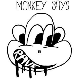 Monkey Says Rave