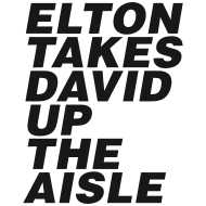 Design ~ Elton Takes David Up The Aisle 1